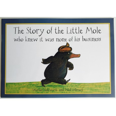 STORYBOOK - THE STORY OF THE LITTLE MOLE