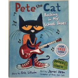 "STORYBOOK - PETE THE CAT ""ROCKING IN MY SCHOOL SHOES"""