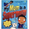 STORYBOOK - MY MUM IS A SUPERMUM