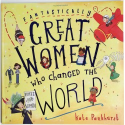 FANTASTICALLY GREAT WOMEN - WHO CHANGED THE WORLD