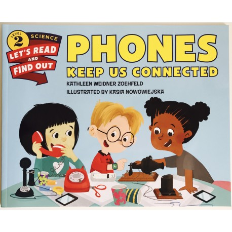 SCIENCE BOOK - PHONES KEEP US CONECTED