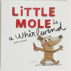 STORYBOOK - LITTLE MOLE IS A WHIRLWIND