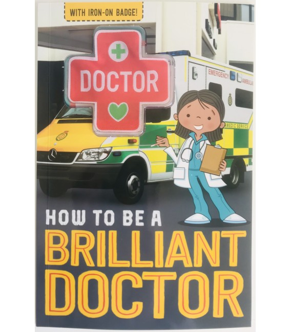 HOW TO BE A - BRILLIANT DOCTOR