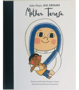 LITTLE PEOPLE, BIG DREAMS - MOTHER TERESA