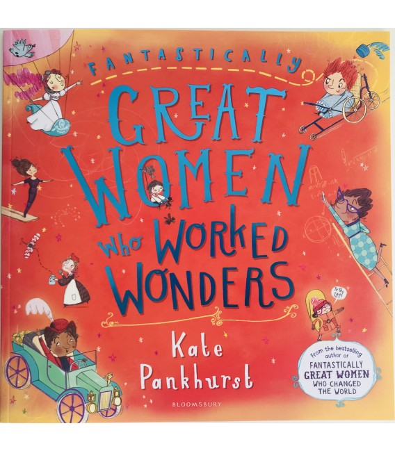FANTASTICALLY GREAT WOMEN - WHO WORKED WONDERS
