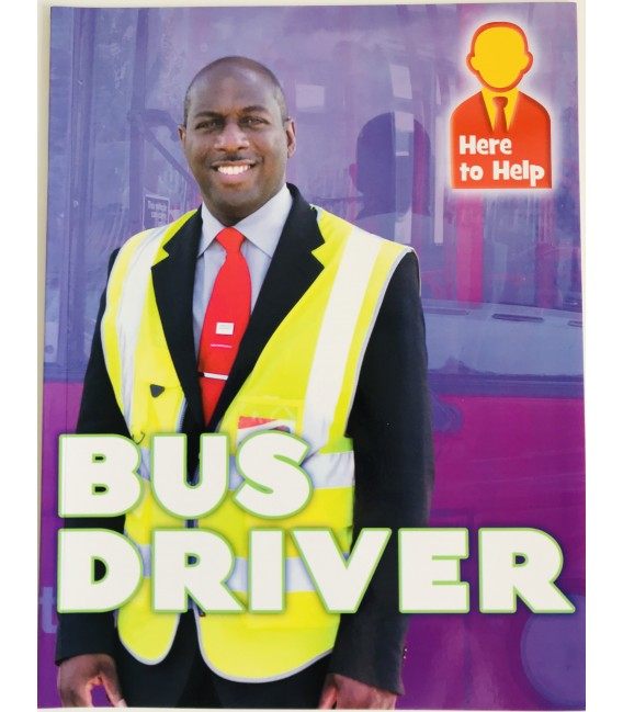HERE TO HELP - BUS DRIVER