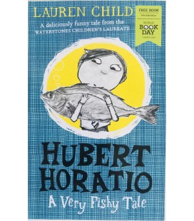 FICTION BOOK WBD - HUBERT HORATIO A VERY FISHY TALE