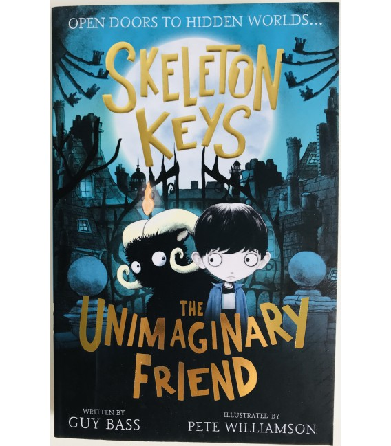 SKELETON KEYS - THE UNIMAGINARY FRIEND