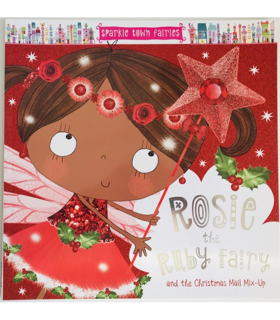 STORYBOOK - ROSIE THE RUBY FAIRY AND THE CHRISTMAS MAIL MIX-UP