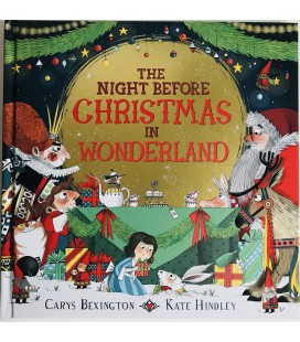 STORYBOOK - THE NIGHT BEFORE CHRISTMAS IN WONDERLAND