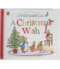 A PETER RABBIT TALE - A CHRISTMAS WISH