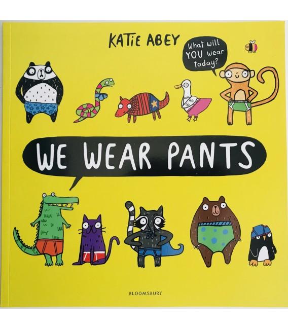 STORYBOOK - WE WEAR PANTS