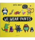 STORYBOOK - WE WEAR PANTS
