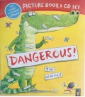 PICTURE BOOK + CD SET - DANGEROUS!