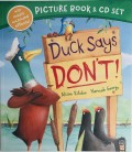 PICTURE BOOK + CD SET - DUCK SAYS DON´T!