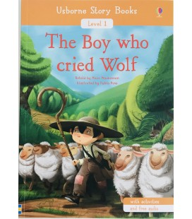 READER LEVEL 1 - THE BOY WHO CRIED WOLF