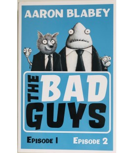 THE BAD GUYS - EPISODE 1 & 2