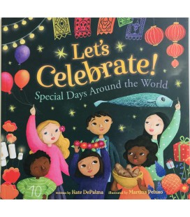 LET´S CELEBRATE! SPECIAL DAYS AROUND THE WORLD
