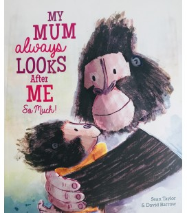STORYBOOK - MY MUM ALWAYS LOOKS AFTER ME SO MUCH!