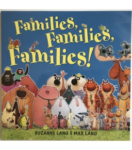 STORYBOOK - FAMILIES, FAMILIES, FAMILIES!