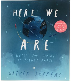 NOTES FOR LIVING ON PLANET EARTH - HERE WE ARE - BOOK & CD