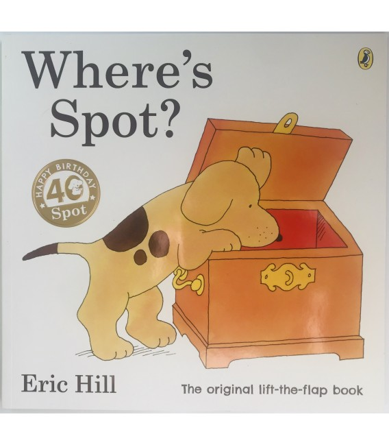 STORYBOOK - WHERE´S SPOT? - ANNIVERSARY EDITION