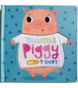 STORYBOOK - THIS LITTLE PIGGY WORE A T-SHIRT