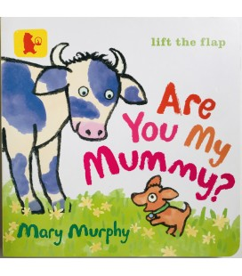 LIFT THE FLAP - ARE YOU MY MUMMY?