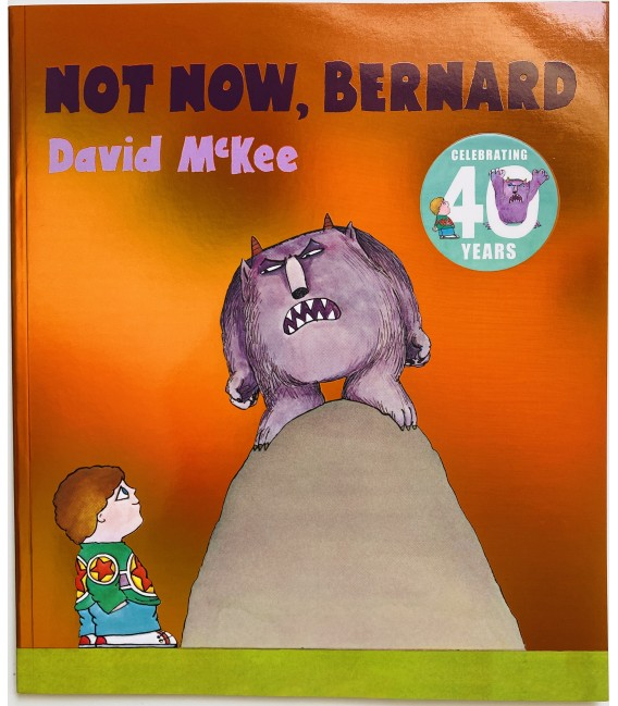 STORYBOOK - NOW NOW, BERNARD