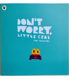 STORYBOOK - DON´T WORRY, LITTLE CRAB