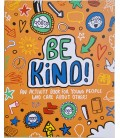 BE KIND! AN ACTIVITY BOOK FOR YOUNG PEOPLE WHO CARE ABOUT OTHERS