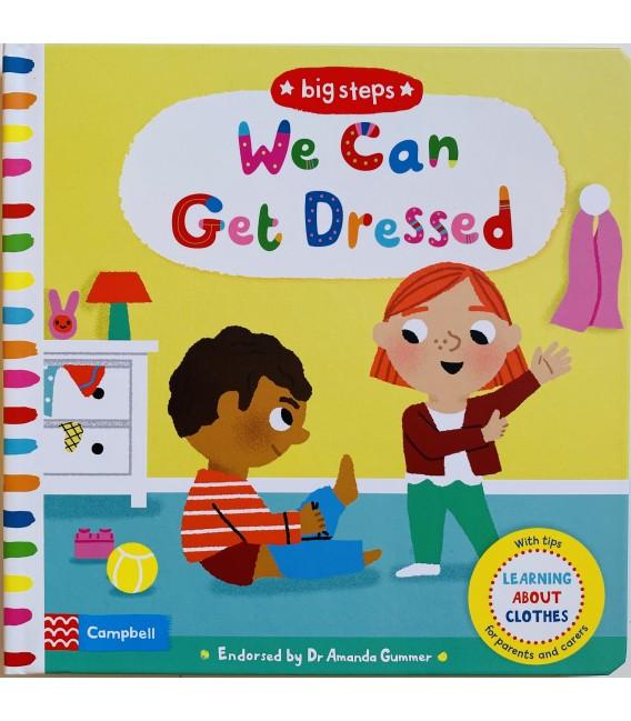BIG STEPS - WE CAN GET DRESSED
