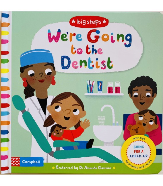 BIG STEPS - WE´RE GOING TO THE DENTIST