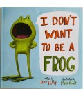 I DON´T WANT TO BE A FROG