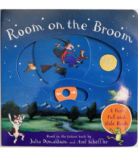 ROOM ON THE BROOM - A PUSH, PULL AND SLIDE BOOK