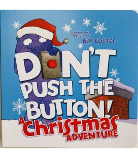 DON´T PUSH THE BUTTON! - A CHRISTMAS ADVENTURE