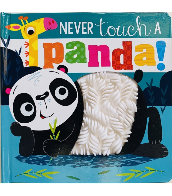 NEVER TOUCH - A PANDA!