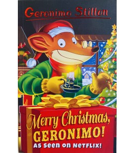 GERONIMO STILTON - MERRY CHRISTMAS, GERONIMO!