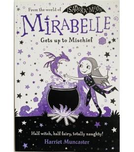 MIRABELLE - GETS UP TO MISCHIEF
