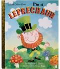 A LITTLE GOLDEN BOOK - I´M A LEPRECHAUN