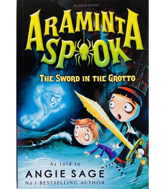 ARAMINTA SPOOK - THE SWORD IN THE GROTTO
