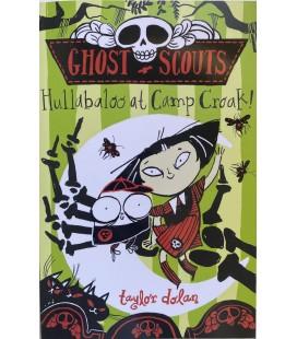 GHOST SCOUTS - HULLABALOO AT CAMP CROAK!