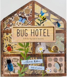BUG HOTEL - A LIFT-THE-FLAP BOOK OF DISCOVERY