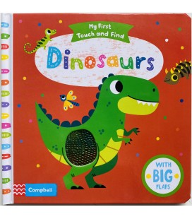 MY FIRST TOUCH AND FIND - DINOSAURS