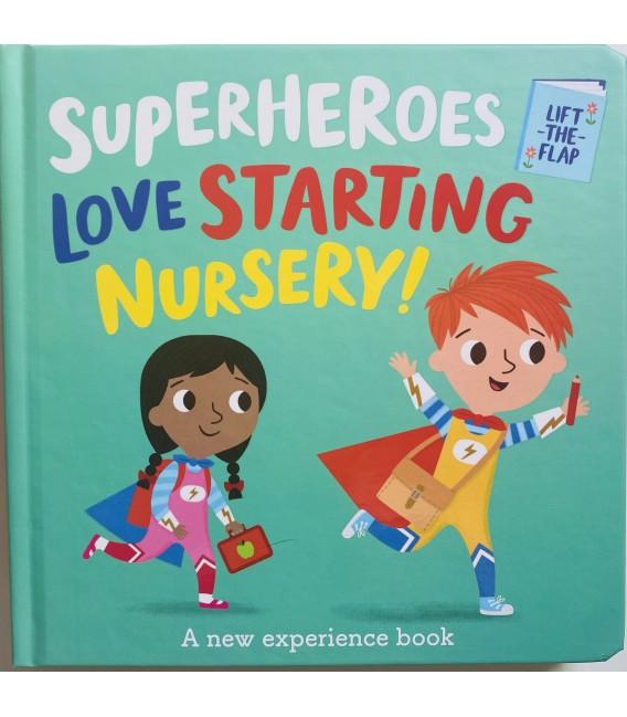 SUPERHEROES LOVE STARTING NURSERY!