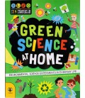 GREEN SCIENCE AT HOME