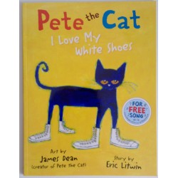 "STORYBOOK - PETE THE CAT ""I LOVE MY WHITE SHOES"""